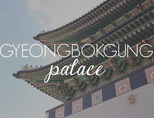 Gyeongbokgung – Seoul's Largest Palace