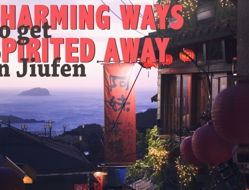 Charming Ways to Get Spirited Away in Jiufen