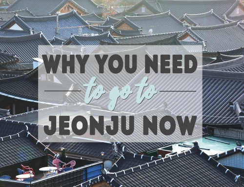 Why You Need To Go To Jeonju Now!