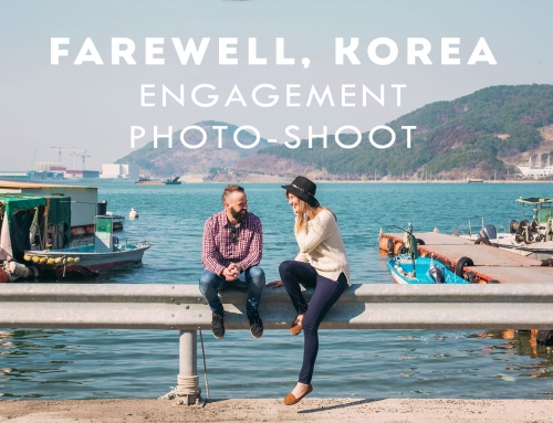 Farewell, Korea – Engagement Photo-Shoot in Changwon, South Korea
